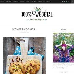 Wonder Cookies ! - 100 % Végétal