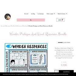 Wonder Prologue and Novel Resources Bundle