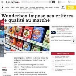 Wonderbox impose ses critères de qualité au marché, Secrets d'entrepreneurs pour doubler son chiffre d'affaires