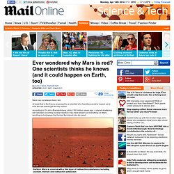 Ever wondered why Mars is red? One scientists thinks he knows