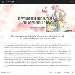 10 wonderful books that all children should read