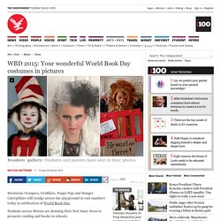 WBD 2015: Your wonderful World Book Day costumes in pictures - News - Books - The Independent