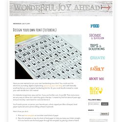 Wonderful Joy Ahead: Design your own font (tutorial)