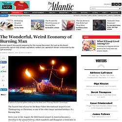 The Wonderful, Weird Economy of Burning Man