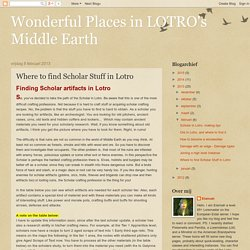 Wonderful Places in LOTRO's Middle Earth: Where to find Scholar Stuff in Lotro