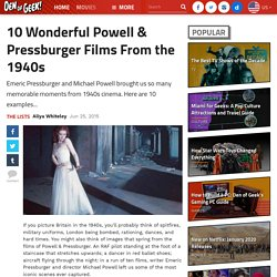 10 Wonderful Powell & Pressburger Films From the 1940s