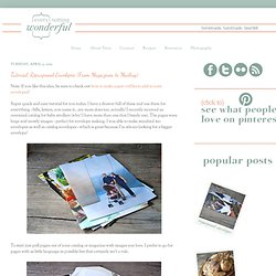 {every}nothing wonderful: Tutorial: Repurposed Envelopes (From Magazines to... - StumbleUpon