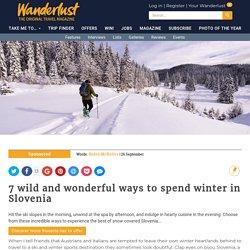7 wild and wonderful ways to spend winter in Slovenia