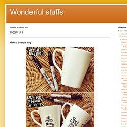 Wonderful stuffs: Diggin' DIY