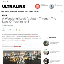 A Wonderful Look At Japan Through The Lens Of Yoshiro Ishii