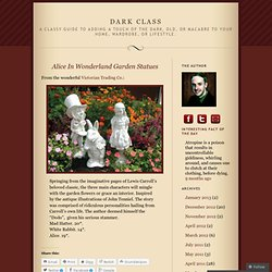 Alice In Wonderland Garden Statues « Dark Class