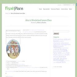 Alice in Wonderland Lesson Plans - FreshPlans