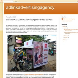 adlinkadvertisingagency: Wonders Of An Outdoor Advertising Agency For Your Business