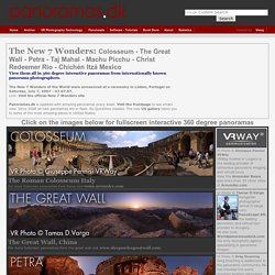 7 Wonders Panoramas - The New 7 Wonders -Travel Great Wall, Taj Mahal, Machu Picchu - 360 degree Panoramas