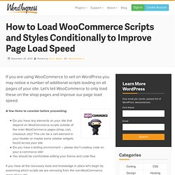 How to Optimize WooCommerce to Load Scripts Conditionally for Shop