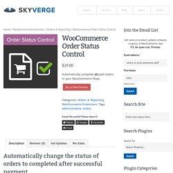 WooCommerce Order Status Control - SkyVerge