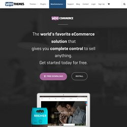 WooCommerce: An open-source eCommerce plugin for WordPress