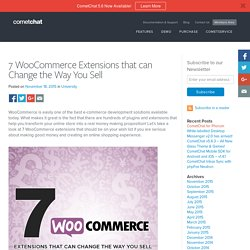 7 WooCommerce Extensions that can Change the Way You Sell
