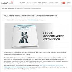 Neu: Unser E-Book zu WooCommerce – Onlineshop mit WordPress » MarketPress Deutschland