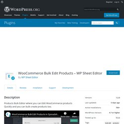 WooCommerce Bulk Edit Products – WP Sheet Editor – WordPress plugin