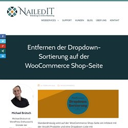 Entfernen der Dropdown-Sortierung auf der WooCommerce Shop-Seite - Webdesign & Online Marketing