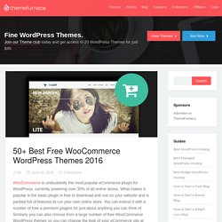 50+ Free WooCommerce Themes: The Best WordPress Themes for WooCommerce 2016