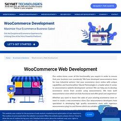 World's Favourite Open-Source Platform! - WooCommerce Web Development - Skynet Technologies
