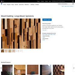 Wood Cladding - Lenga Wood / Ignisterra