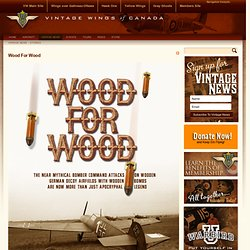 Wood For Wood > Vintage Wings of Canada