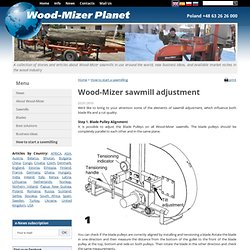 Wood-Mizer sawmill adjustment