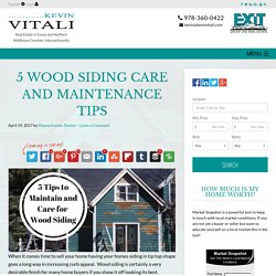 5 Wood Siding Care and Maintenance Tips