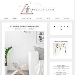 DIY Wooden, X-shaped magazine holder - Passion Shake