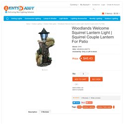 Decorate your patio or lawn with Woodlands Welcome Squirrel Lantern Light
