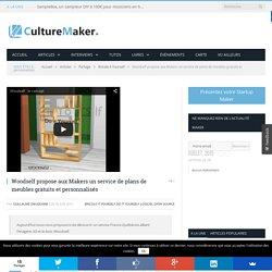 Woodself propose aux Makers un service de plans de meubles gratuits et personnalisés