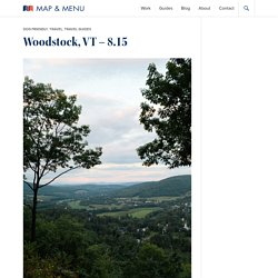 Woodstock, VT - 8.15 - Map & Menu
