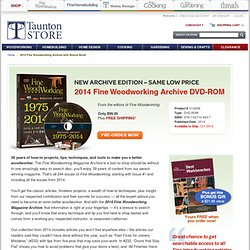 2014 Fine Woodworking Archive with Bonus Book - Taunton Store