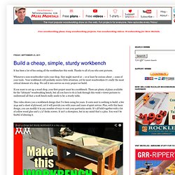 Woodworking for Mere Mortals: Free woodworking videos and plans. : Build a cheap, simple, sturdy workbench