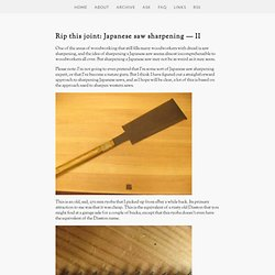 giant Cypress: Japanese woodworking tool punk