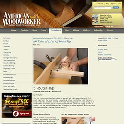AW Extra 9/27/12 - 5 Router Jigs - Woodworking Techniques