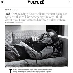I Read Woody Allen's Apropos of Nothing So You Don't Have To