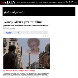 Woody Allen's greatest films