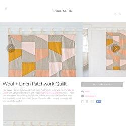 Wool + Linen Patchwork Quilt