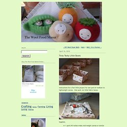 The Wool Food Mama: Ticky Tacky Little Boxes
