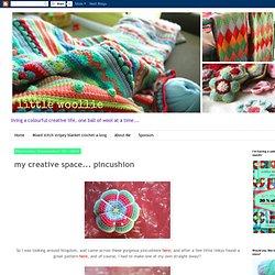 my creative space... pincushion