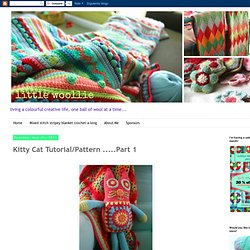 Kitty Cat Tutorial/Pattern .....Part 1