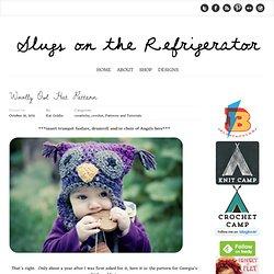 Slugs on the Refrigerator: Woolly Owl Hat Pattern