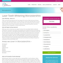 Laser teeth whitening Worcestershire