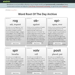 Word Root Of The Day Archive