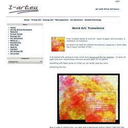 Word Art: Transience | 1-Art.eu - Art For The 21st Century | 1-art.eu: Art For The 21st Century By SFX