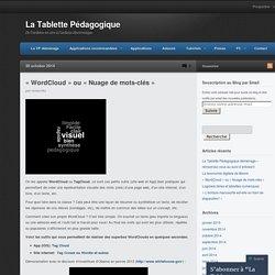 «WordCloud ou «Nuage de mots-clés «